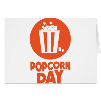 Popcorn Day - Appreciation Day Card