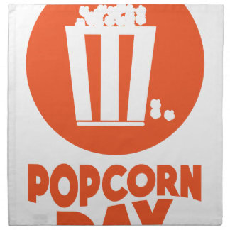 Popcorn Day - Appreciation Day Printed Napkin