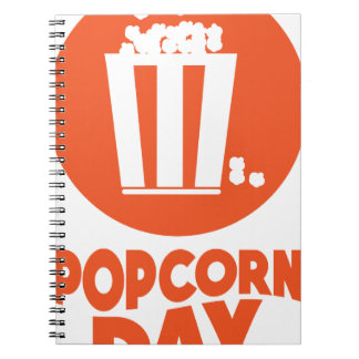 Popcorn Day - Appreciation Day Spiral Notebook