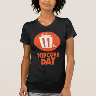 Popcorn Day - Appreciation Day T-Shirt