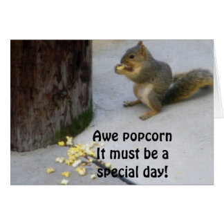 POPCORN EATING SQUIRREL BIRTHDAY CARD