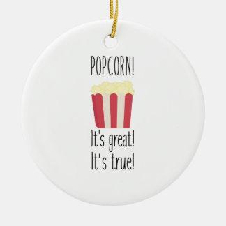 Popcorn! its great Zbzkp Round Ceramic Ornament
