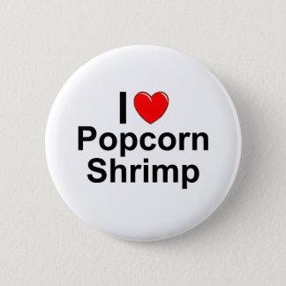 Popcorn Shrimp 2 Inch Round Button