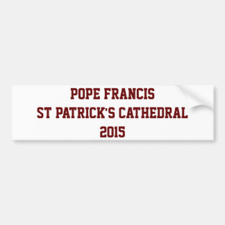 Pope Francis visits NYC Bumper Sticker