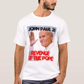 Pope, John Paul 2: , RevengeOf the Pope T-Shirt