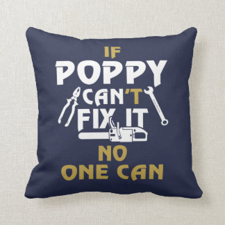 POPPY CAN FIX IT! THROW PILLOW