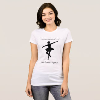 Popular Quotes Woman T shirt