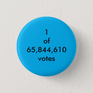 Popular Vote 1 Inch Round Button