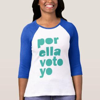 Por Ella Voto Yo Hillary 16 Womens Rally Shirt