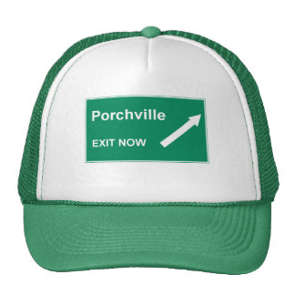 Porchville Exit Trucker Hat