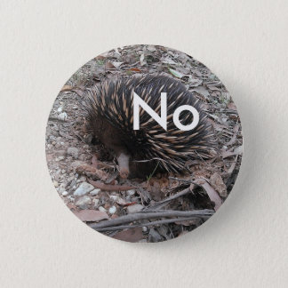 Porcupine says: No 2 Inch Round Button