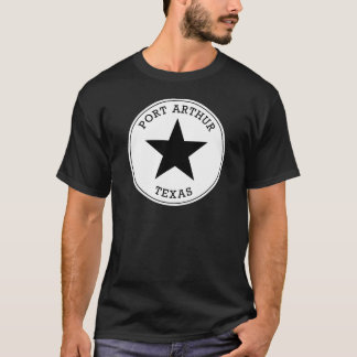 Port Arthur Texas T Shirt