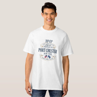 Port Chester, New York 150th Anniv. White T-Shirt