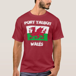 Port Talbot, Wales with Welsh flag T-Shirt