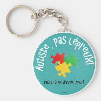 Porte-clés Autiste, pas lépreux Keychain