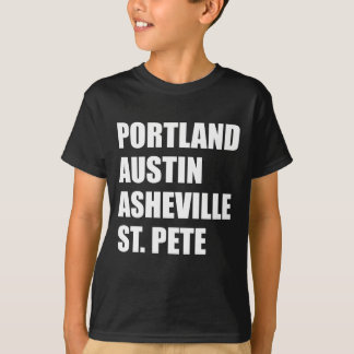 Portland Austin Asheville St. Pete - Art Cities T-Shirt