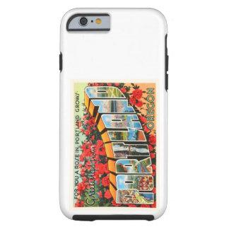 Portland Oregon OR Old Vintage Travel Souvenir Tough iPhone 6 Case