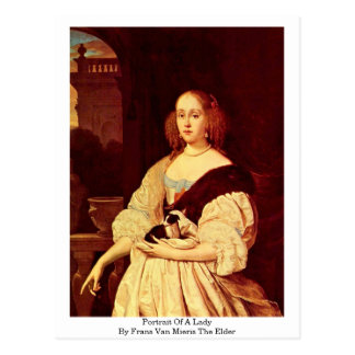 Portrait Of A Lady By Frans Van Mieris The Elder Postcard