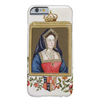 Portrait of Catherine of Aragon (1485-1536) 1st Qu Barely There iPhone 6 Case