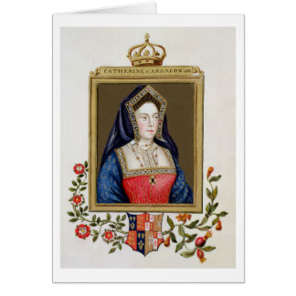 Portrait of Catherine of Aragon (1485-1536) 1st Qu Greeting Card
