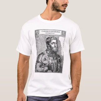 Portrait of Charles V , Holy Roman Emperor T-Shirt