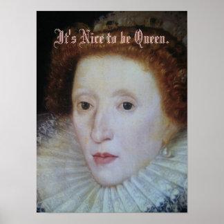 Portrait of Elizabeth..., It's Nice to be Queen. Poster