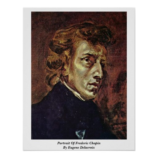 Portrait Of Frederic Chopin By Eugene Delacroix Poster