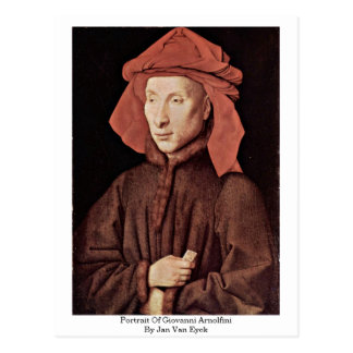 Portrait Of Giovanni Arnolfini By Jan Van Eyck Postcard