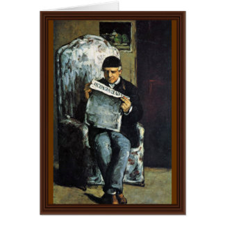 Portrait Of Louis-Auguste Cézanne, The Father Of T Card
