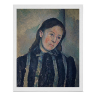 Portrait of Madame Cezanne with Loosened Hair, 189 Poster