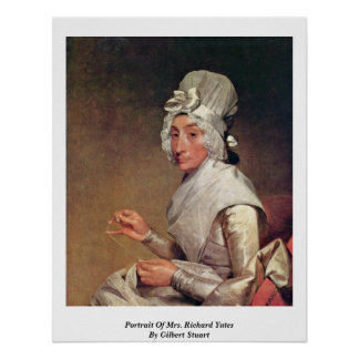 Portrait Of Mrs. Richard Yates By Gilbert Stuart Poster