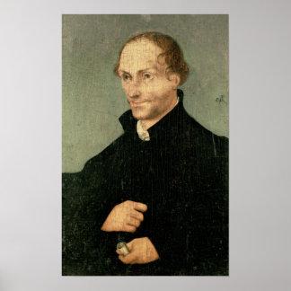 Portrait of Philipp Melanchthon , 1532 Poster