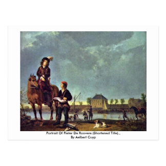 Portrait Of Pieter De Roovere By Aelbert Cuyp Postcard