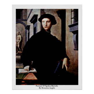 Portrait Of Ugolino Martelli. By Bronzino Angelo Poster