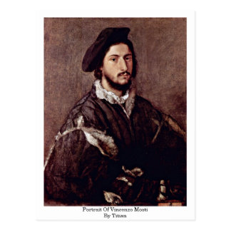 Portrait Of Vincenzo Mosti By Titian Postcard