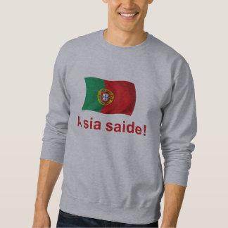 Portugal A sia saide! Sweatshirt