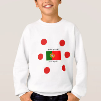 Portugal Flag And Portuguese Language Design Sweatshirt