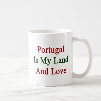 Portugal Is My Land And Love Coffee Mug