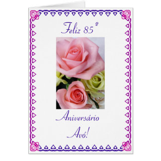 Portuguese: 85 Anos avo  Grandma's 85th Birthday Card