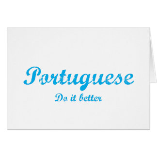 Portuguese  do it better greeting card