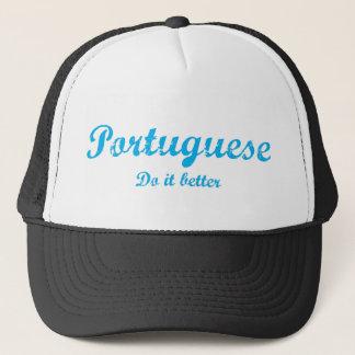 Portuguese  do it better trucker hat