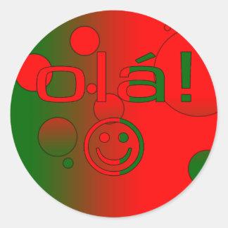Portuguese Gifts : Hello / Ola + Smiley Face Classic Round Sticker