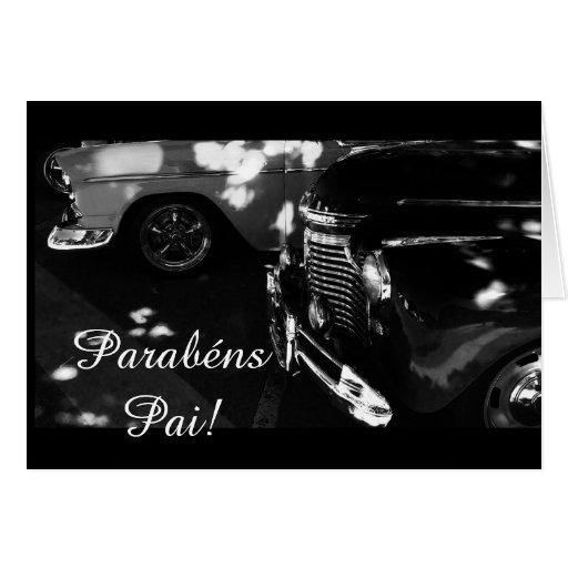 Portuguese: Parabens pai/ car Greeting Cards