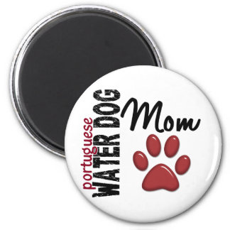 Portuguese Water Dog Mom 2 2 Inch Round Magnet