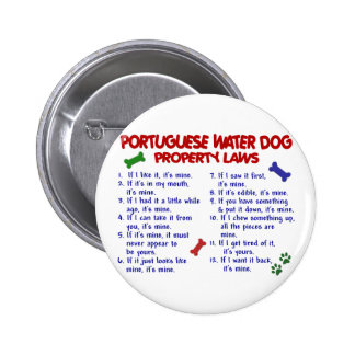 PORTUGUESE WATER DOG Property Laws 2 Button