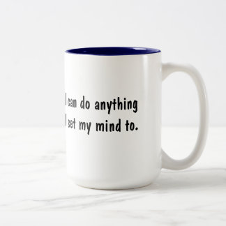 Positive Affirmation I Can Do Anything Mug