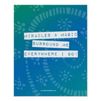 Positive Affirmation Miracles and Magic Abundance Poster