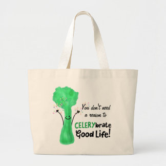 Positive Celery Pun - Celerybrate Good Life Large Tote Bag