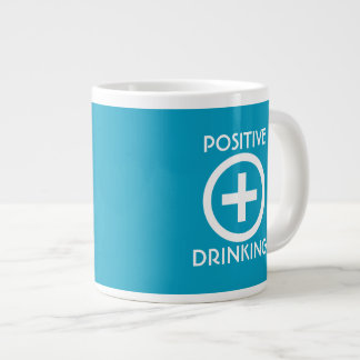 Positive Drinking Uplifting Large Coffee Mug