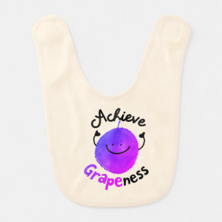 Positive Grape Pun - Achieve Grapeness Bib